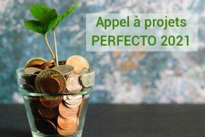 PERFECTO 2021 : Financez vos projets d'éco-conception